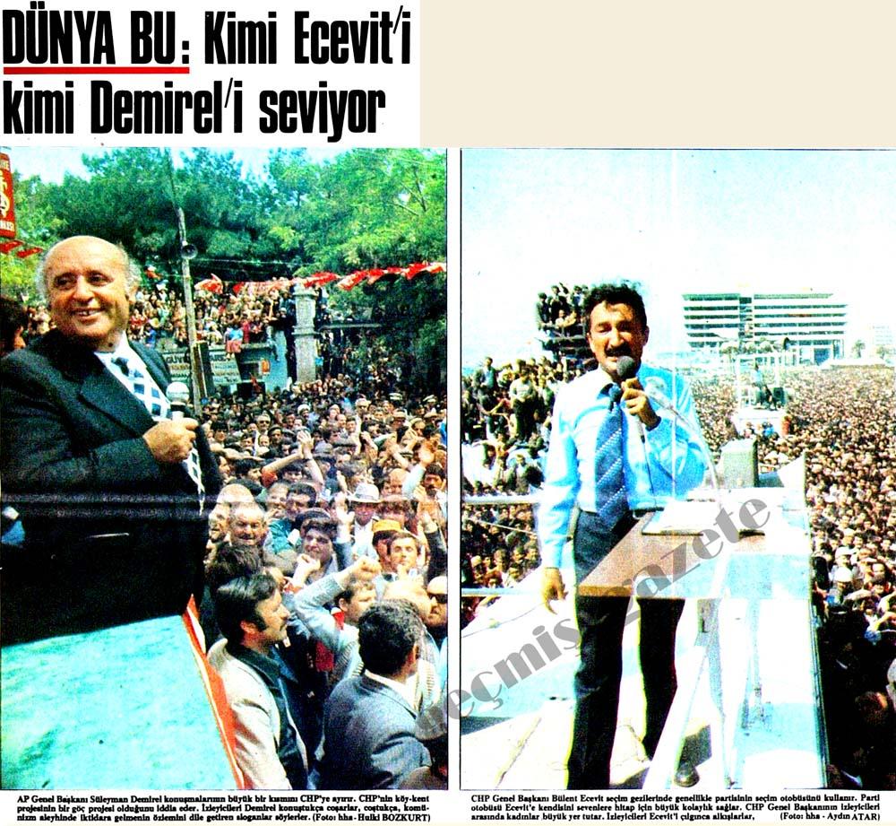 Dünya bu: Kimi Ecevit'i kimi Demirel'i seviyor kimi de diğerlerini...