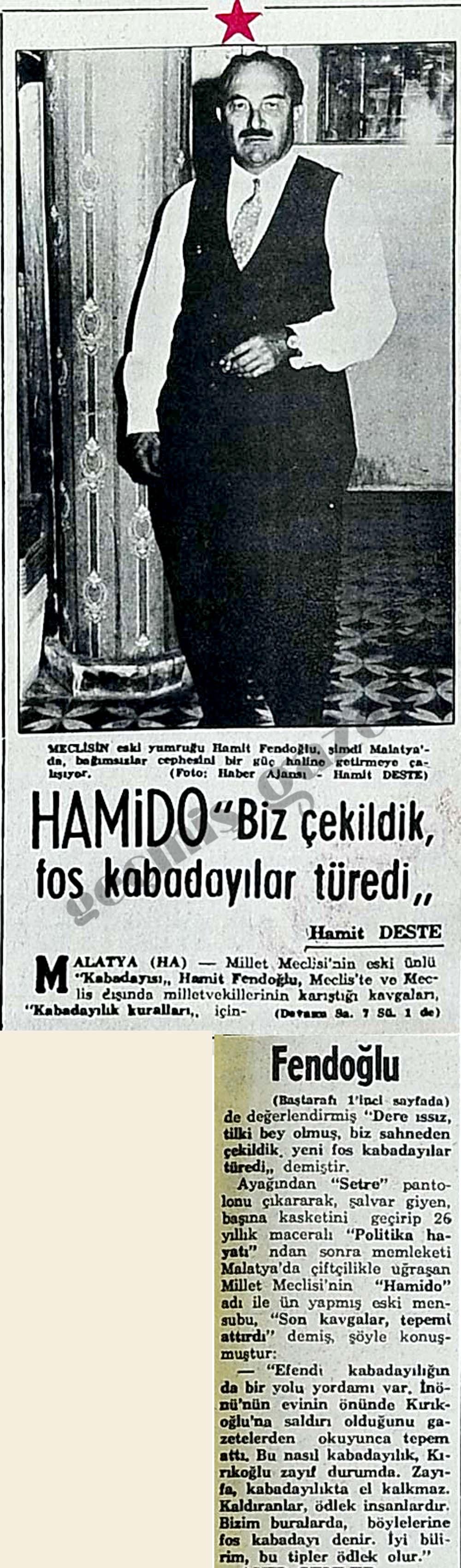"""Hamido """"Biz çekildik fos kabadayılar türedi"""""""