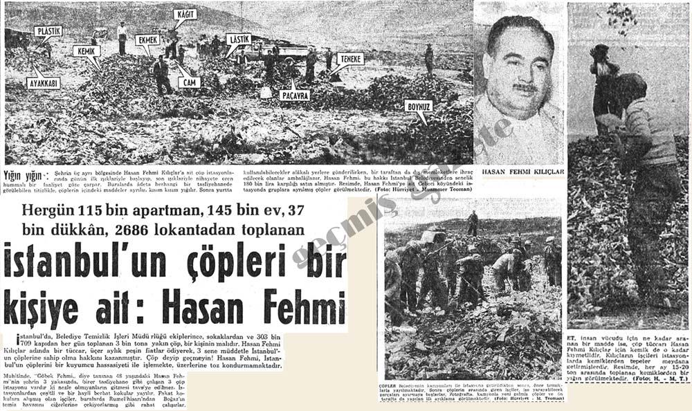 İstanbul'un çöpleri bir kişiye ait: Hasan Fehmi