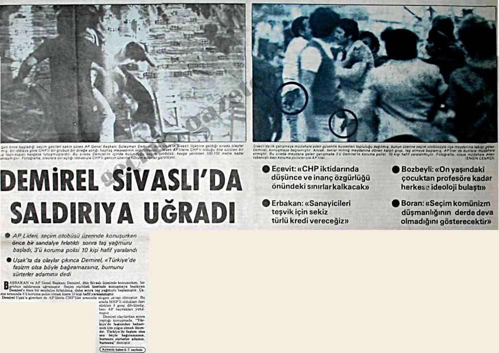 Demirel Sivaslı'da saldırıya uğradı