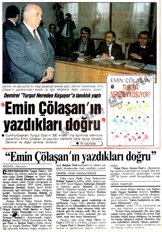 """Demirel """"Turgut Nereden Koşuyor""""a tanıklık yaptı"""