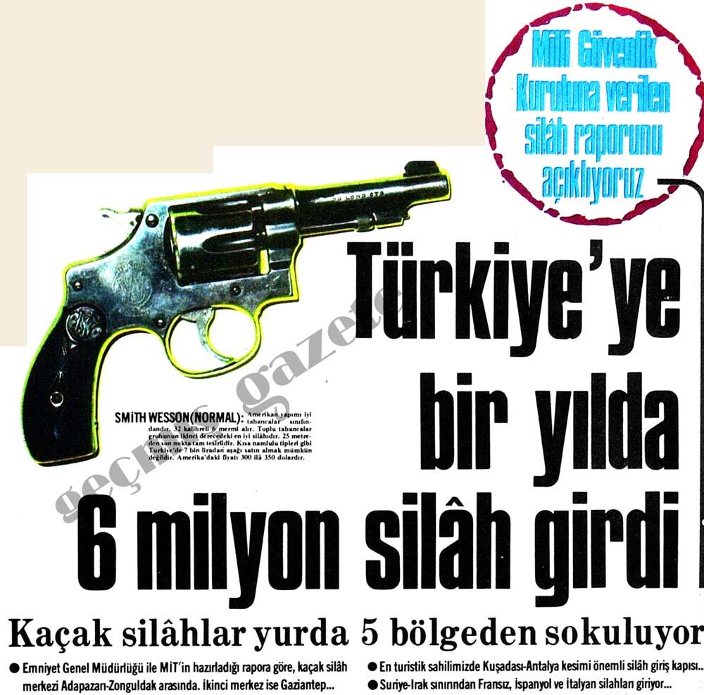 Türkiye'ye bir yılda 6 milyon silah girdi