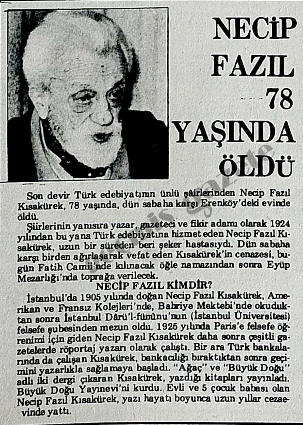 Necip Fazıl 78 yaşında öldü