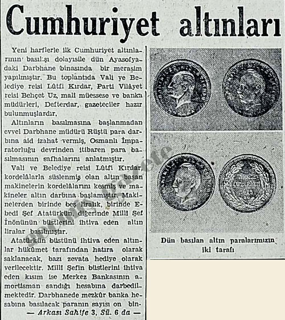 Yeni harflerle ilk Cumhuriyet altınlarının basılışı