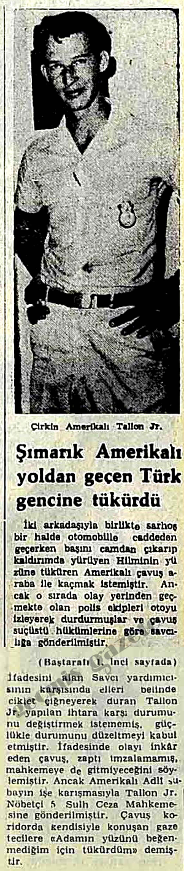 Şımarık Amerikalı yoldan geçen Türk gencine tükürdü