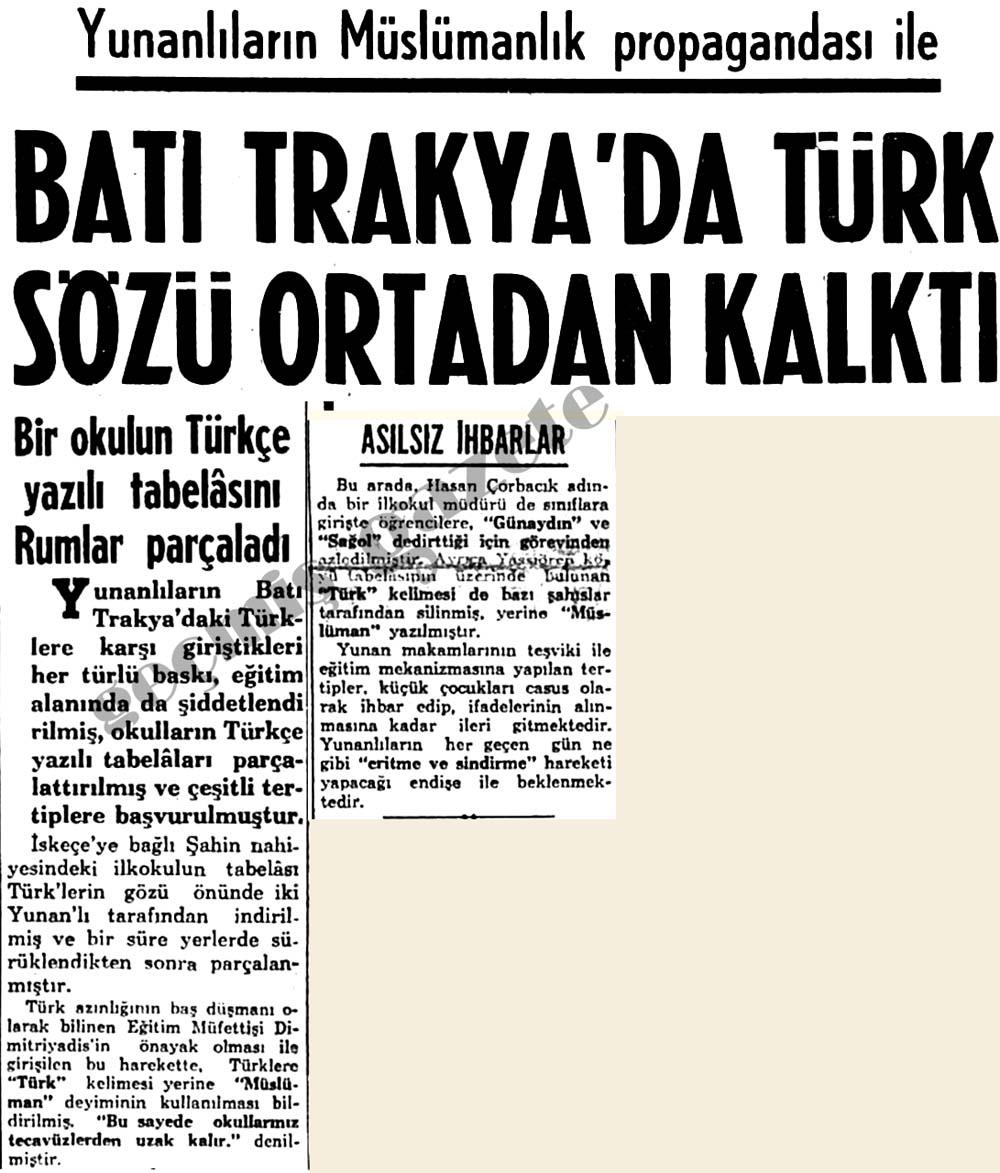 Yunanlıların Müslümanlık propagandası ile Batı Trakya'da Türk sözü ortadan kalktı