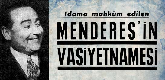 Menderes'in vasiyetnamesi