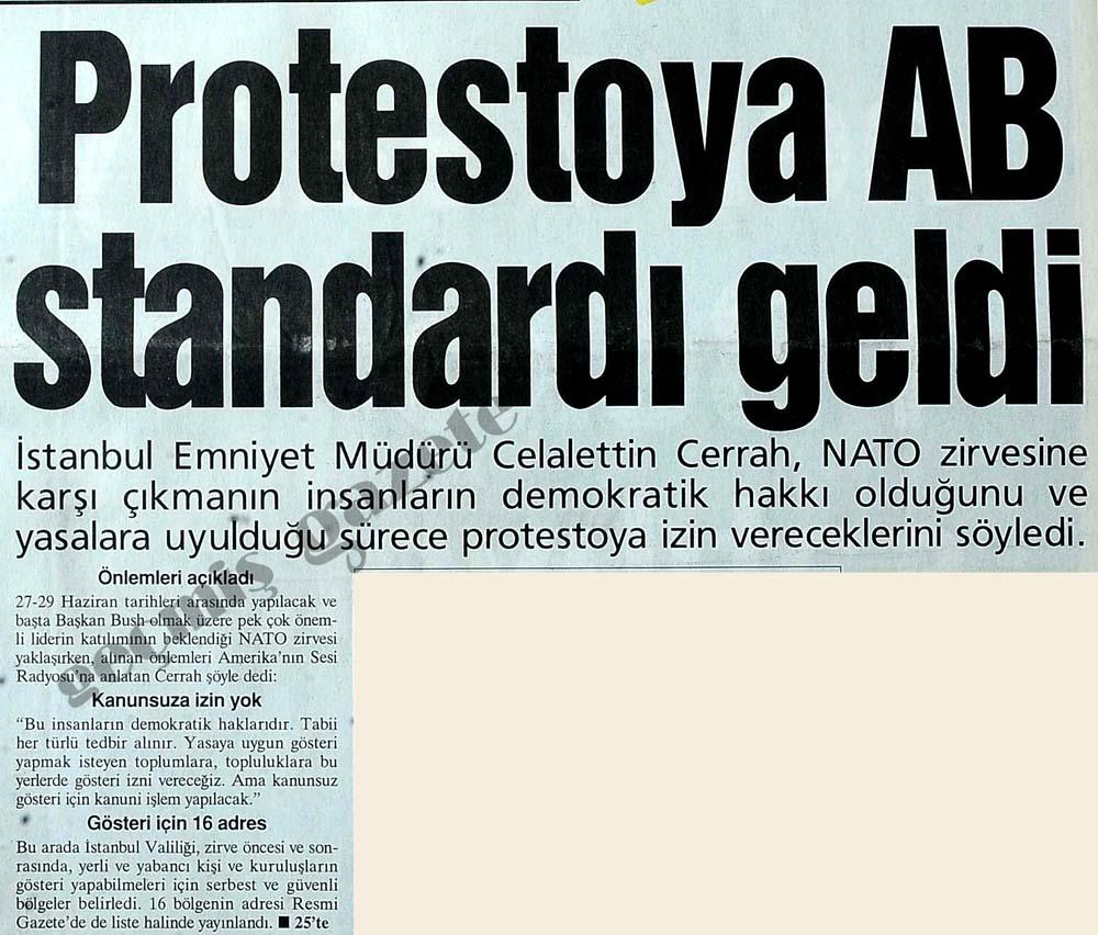 Protestoya AB standardı geldi