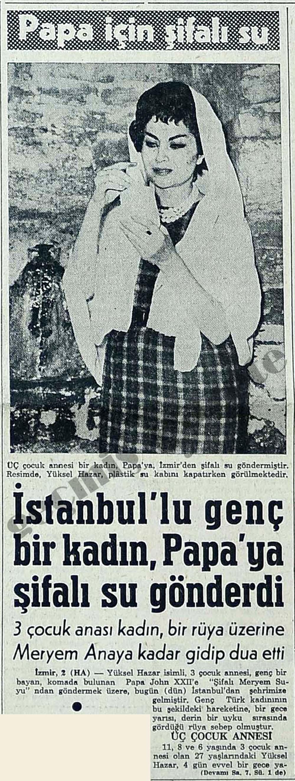İstanbul'lu genç bir kadın, Papa'ya şifalı su gönderdi