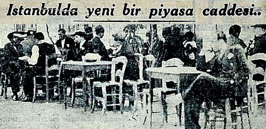 İstanbulda yeni bir piyasa caddesi..