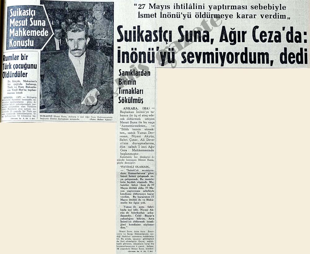 Suikastçi Suna, Ağır Ceza'da: İnönü'yü sevmiyordum, dedi