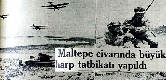 Dün Maltepe civarında büyük harp tatbikatı yapıldı