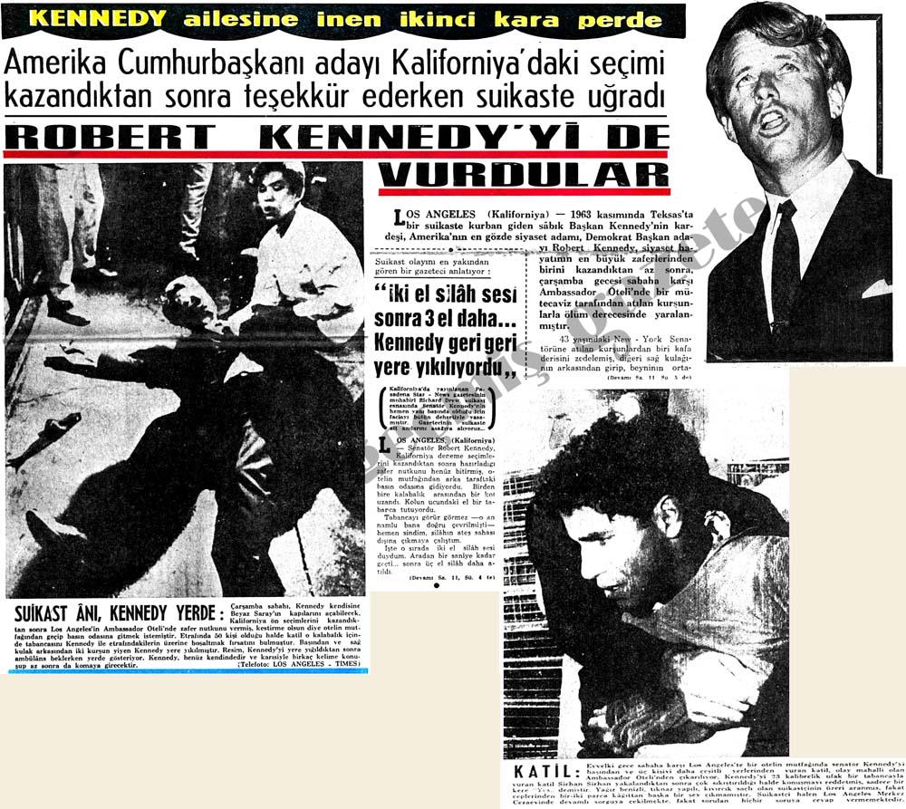 Robert Kennedy'yi de vurdular