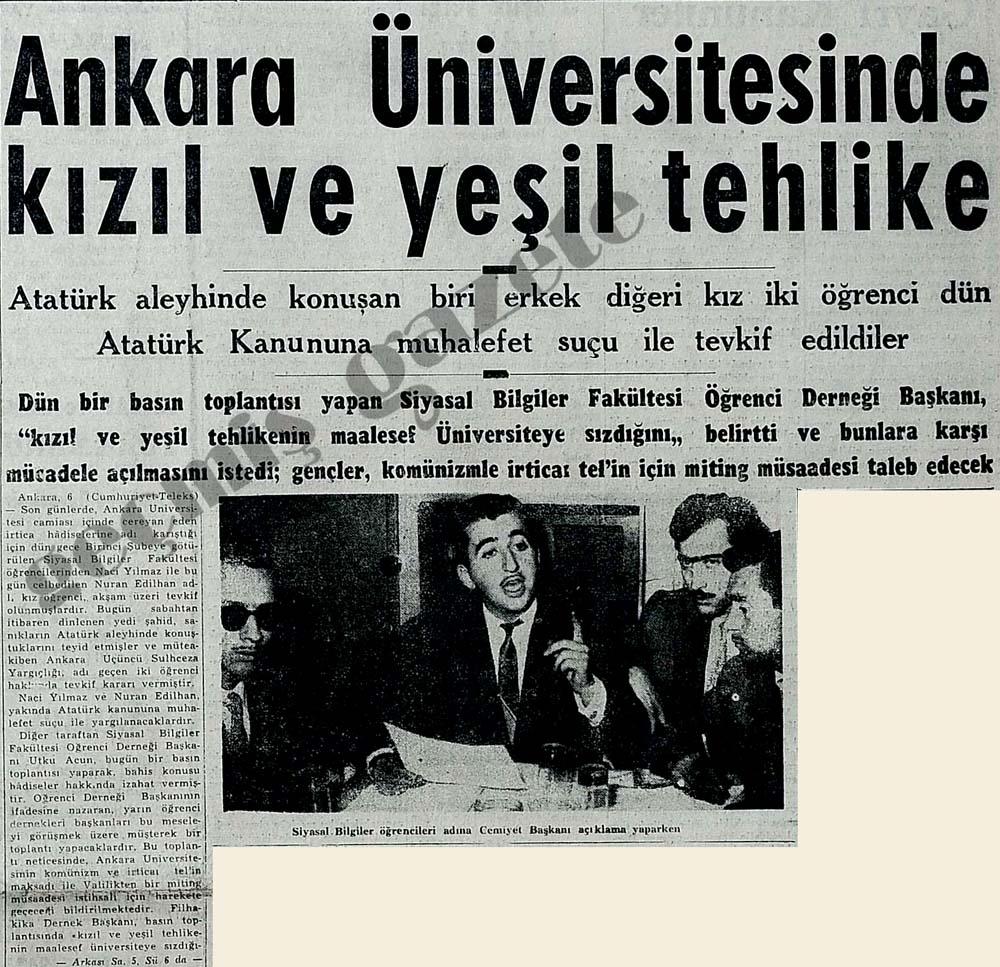 Ankara Üniversitesinde kızıl ve yeşil tehlike