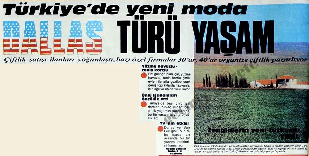 Türkiye'de yeni moda Dallas türü yaşam