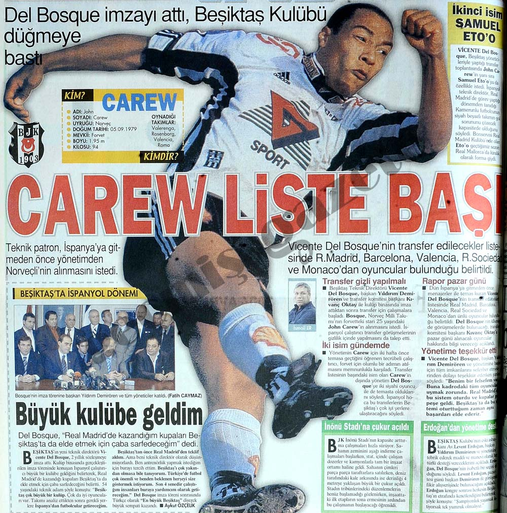 Del Bosque imzayı attı, Beşiktaş Kulübü düğmeye bastı, Carew liste başı