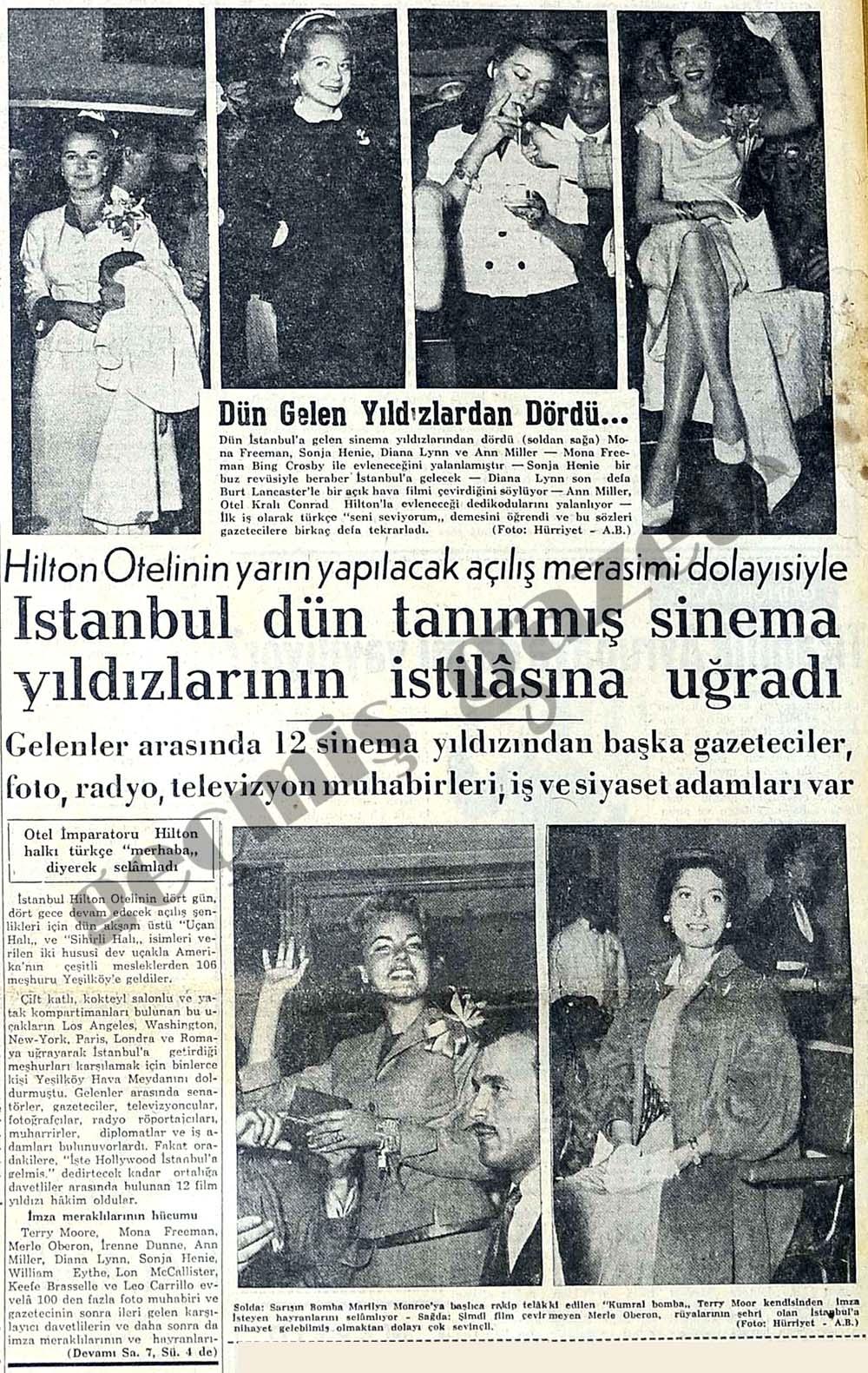 İstanbul dün tanınmış sinema yıldızlarının istilasına uğradı
