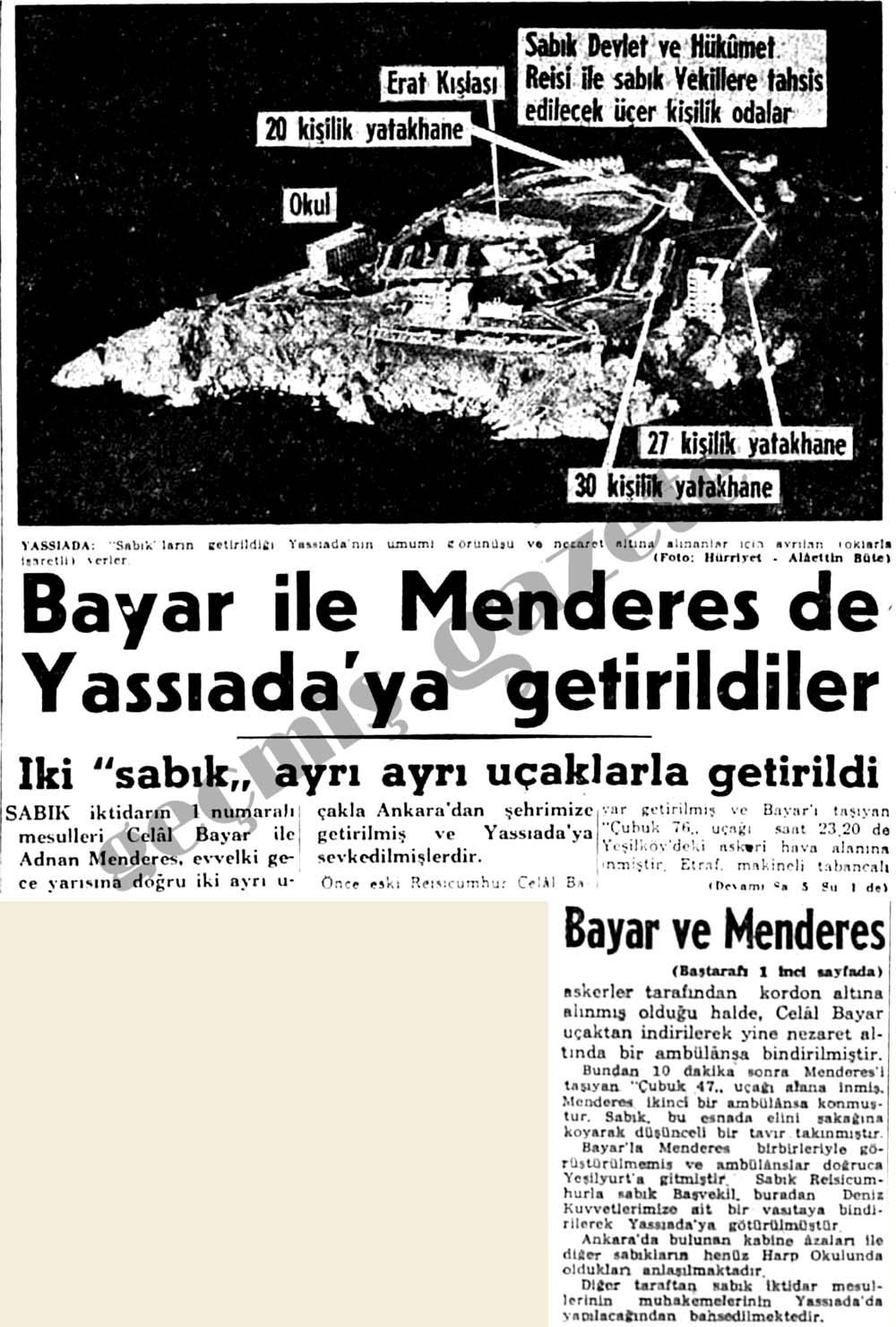 Bayar ile Menderes de Yassıada'ya getirildiler