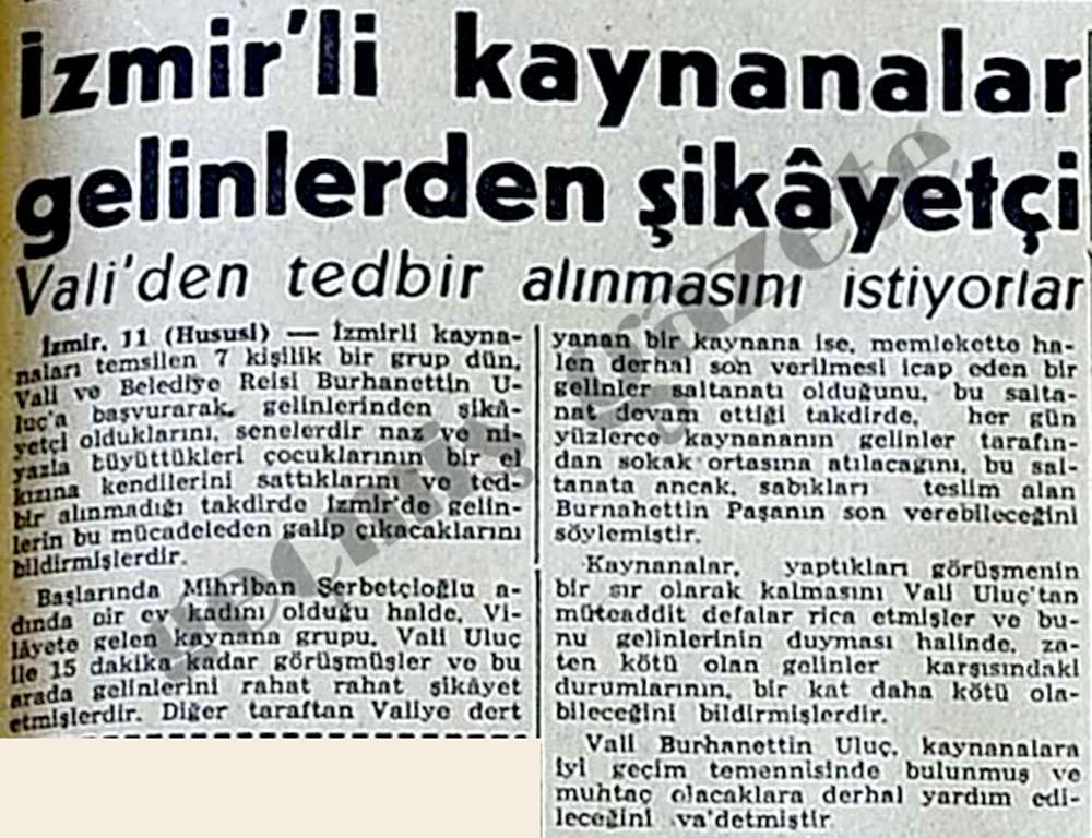 İzmir'li kaynanalar gelinlerden şikayetçi Vali'den tedbir alınmasını istiyorlar