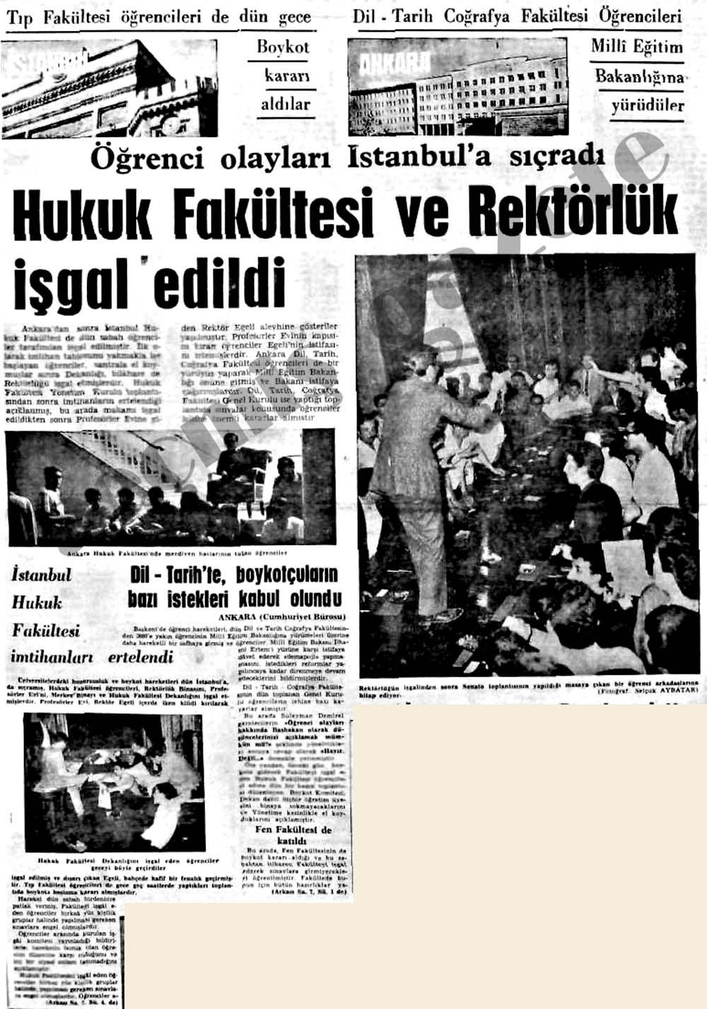 Öğrenci olayları İstanbul'a sıçradı Hukuk Fakültesi ve Rektörlük işgal edildi