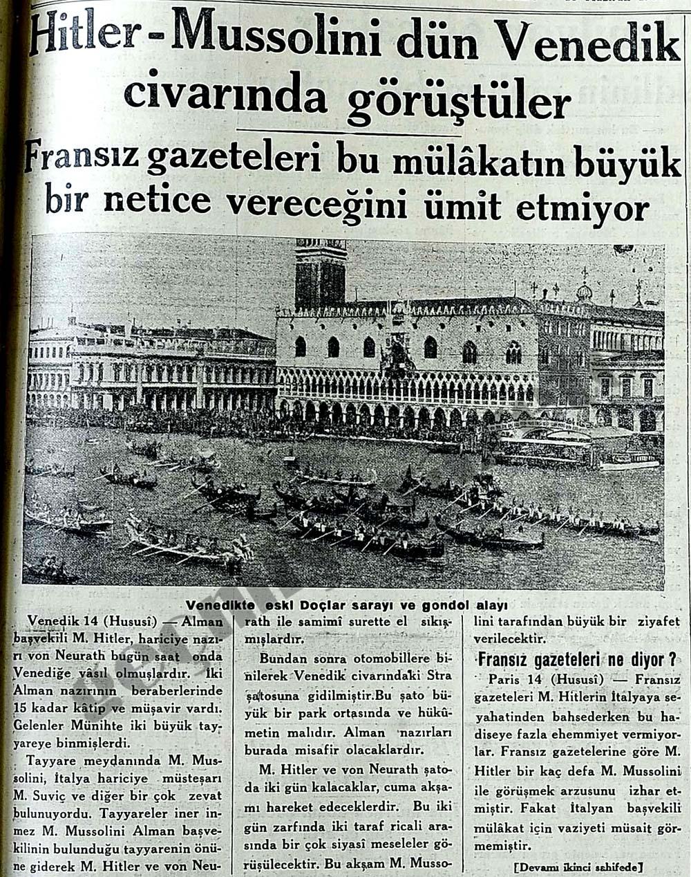 Hitler - Mussolini dün Venedik civarında görüştüler