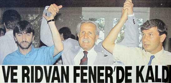 Rıdvan Fener'de kaldı