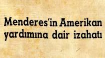 Menderes'in Amerikan yardımına dair izahatı