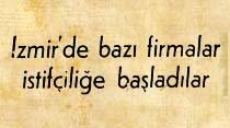 İzmir'de bazı firmalar istifçiliğe başladılar