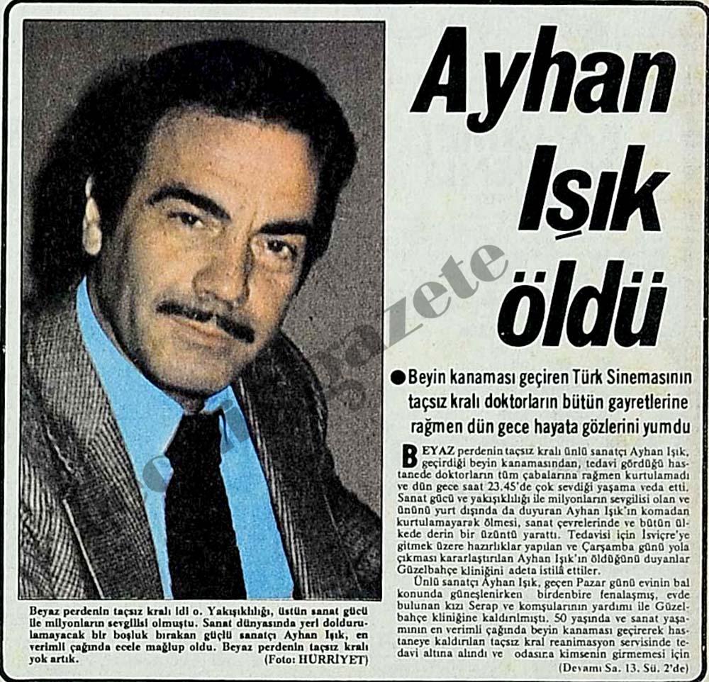 Ayhan Işık öldü