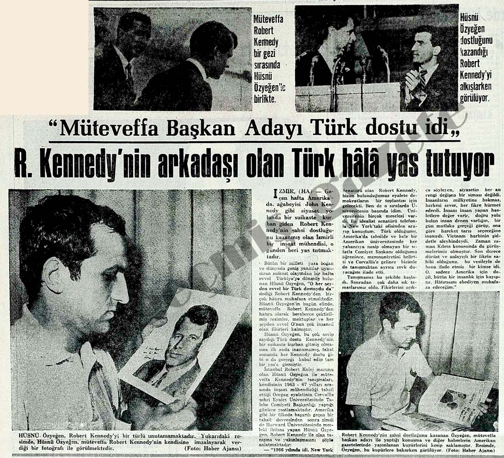 R. Kennedy'nin arkadaşı olan Türk hala yas tutuyor