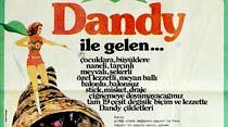 Dandy ile gelen...
