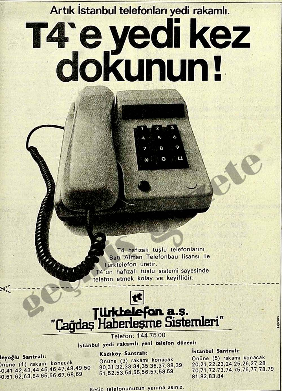 Artık İstanbul telefonları yedi rakamlı T4'e yedi kez dokunun!
