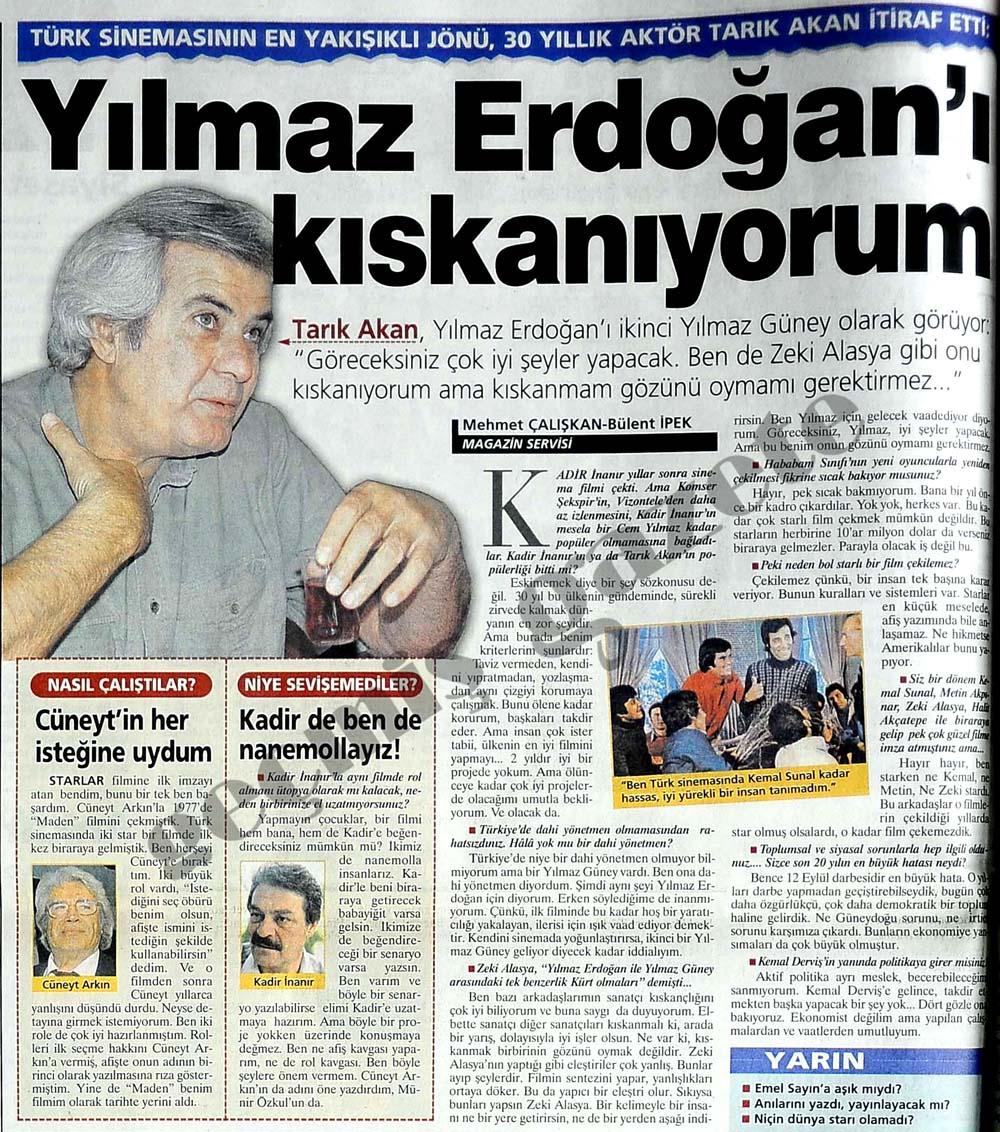 Erdoğan'ı kıskanıyorum