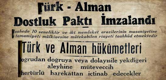 Türk-Alman Dostluk Paktı İmzalandı