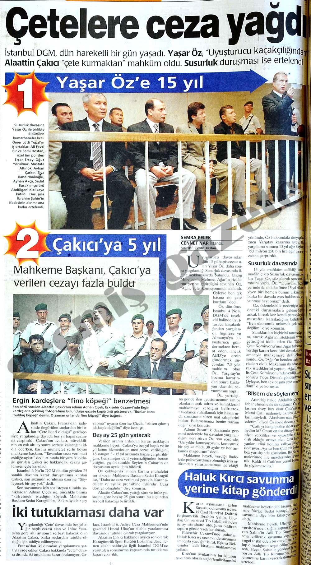 Yaşar Öz'e 15 yıl Çakıcı'ya 5 yıl