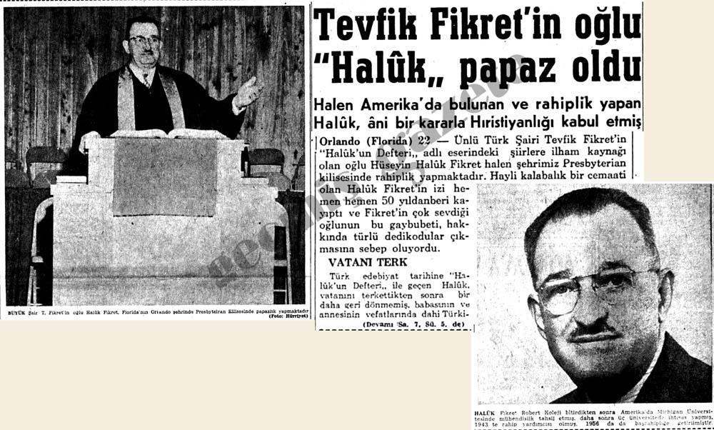 """Tevfik Fikret'in oğlu """"Haluk"""" papaz oldu"""