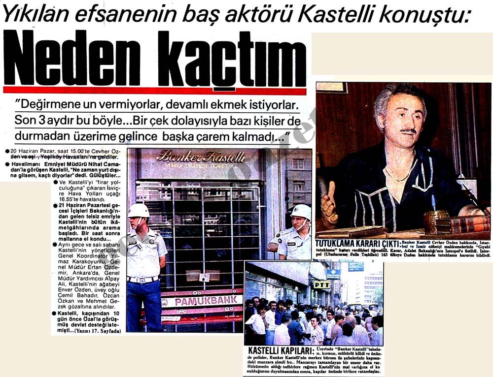 Yıkılan efsanenin baş aktörü Kastelli konuştu: Neden kaçtım