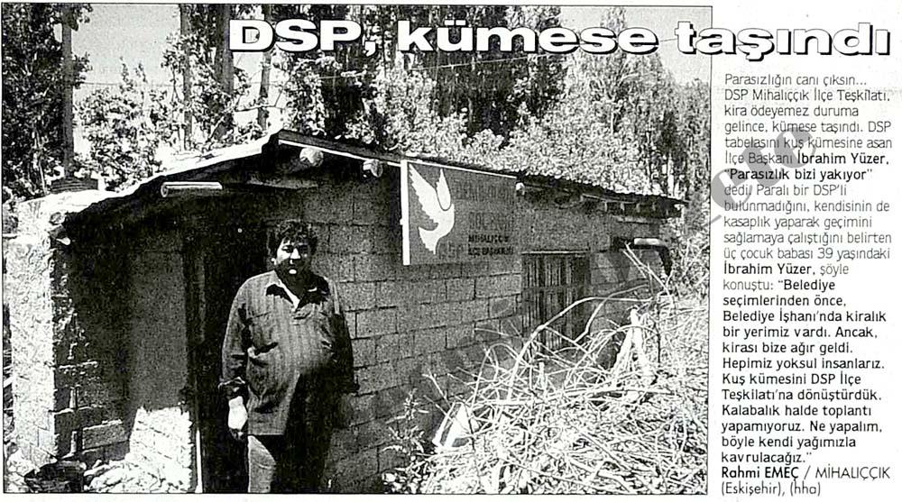 DSP, kümese taşındı