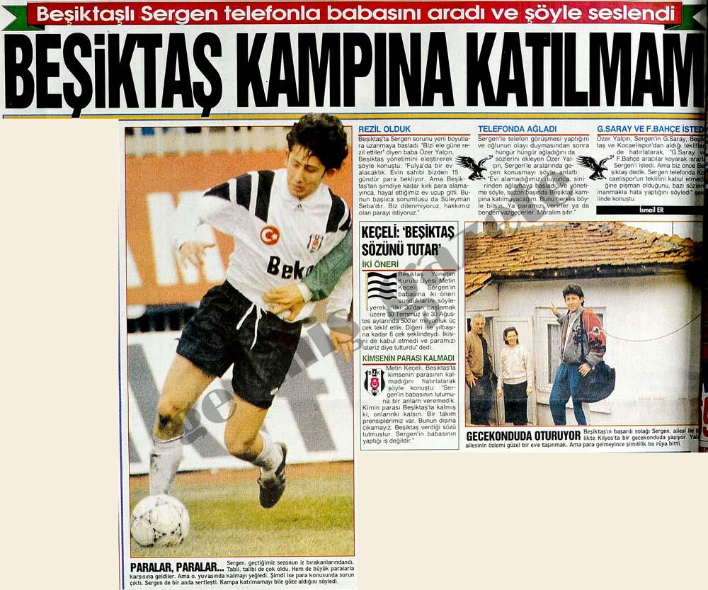Beşiktaşlı Sergen telefonla babasını aradı ve seslendi: Beşiktaş kampına katılmam