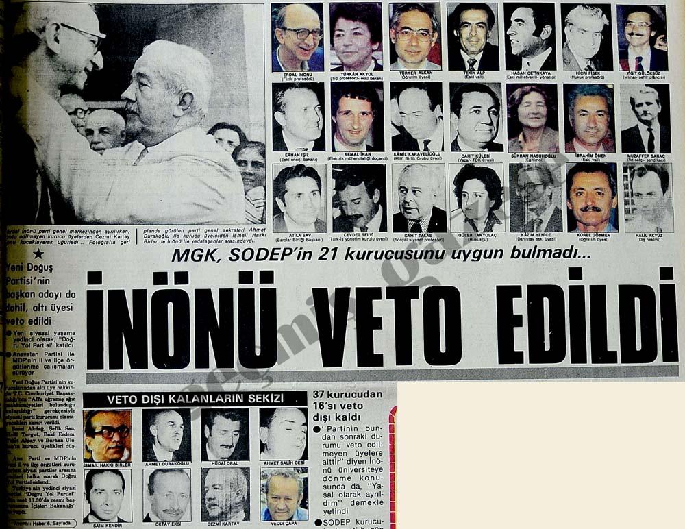 MGK, SODEP'in 21 kurucusunu uygun bulmadı...İnönü veto edildi
