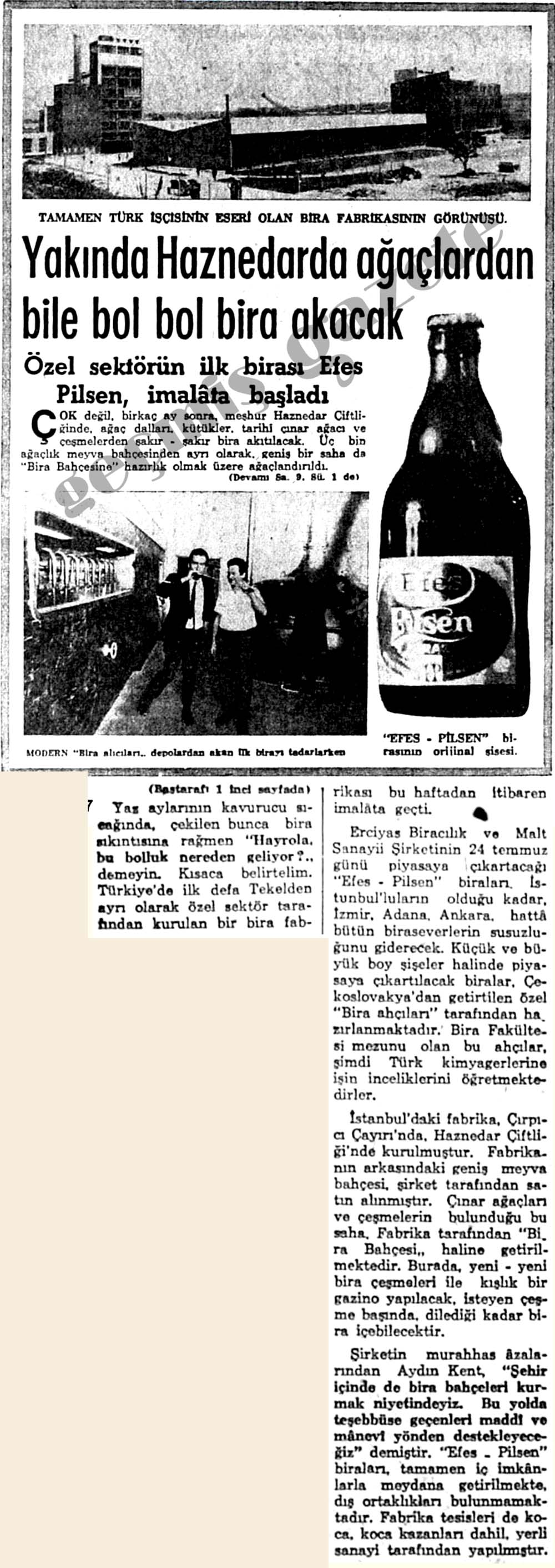 Özel sektörün ilk birası Efes Pilsen, imalata başladı