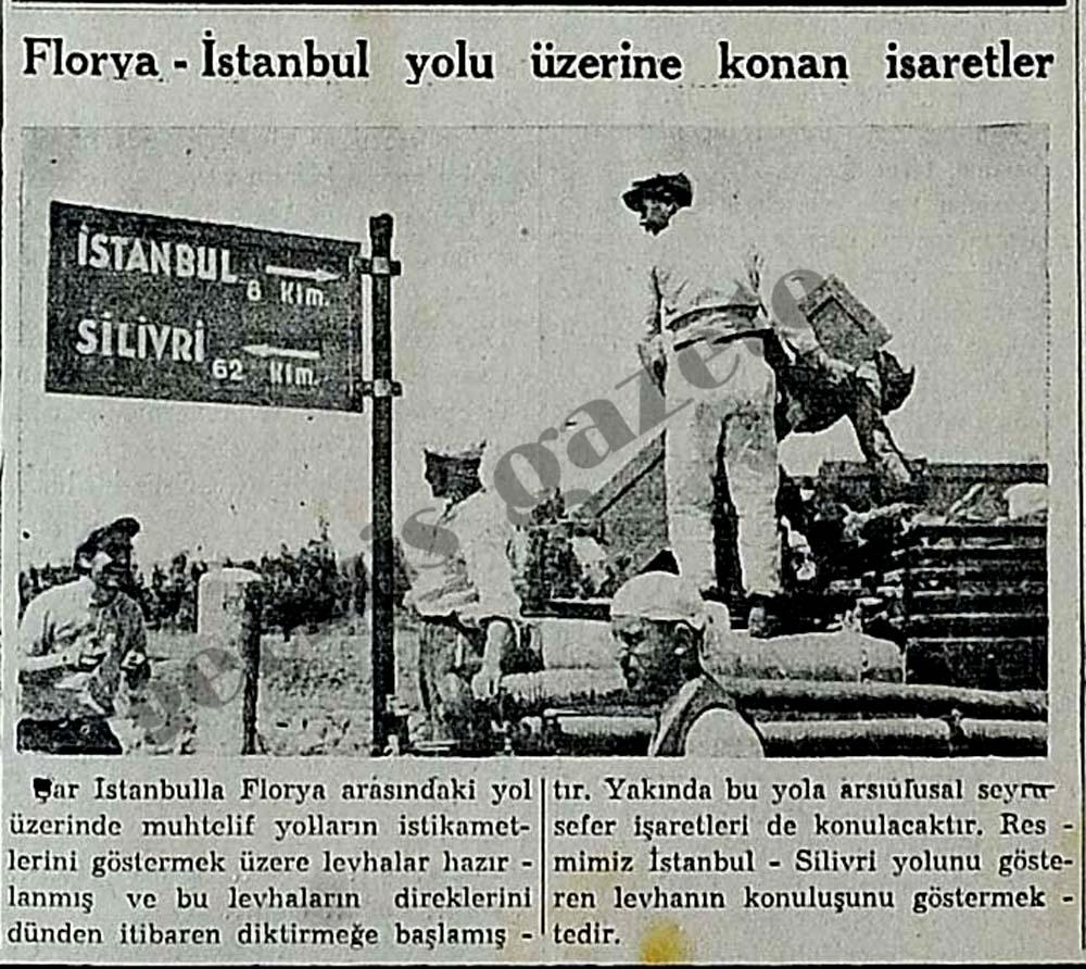 Florya-İstanbul yolu üzerine konan işaretler