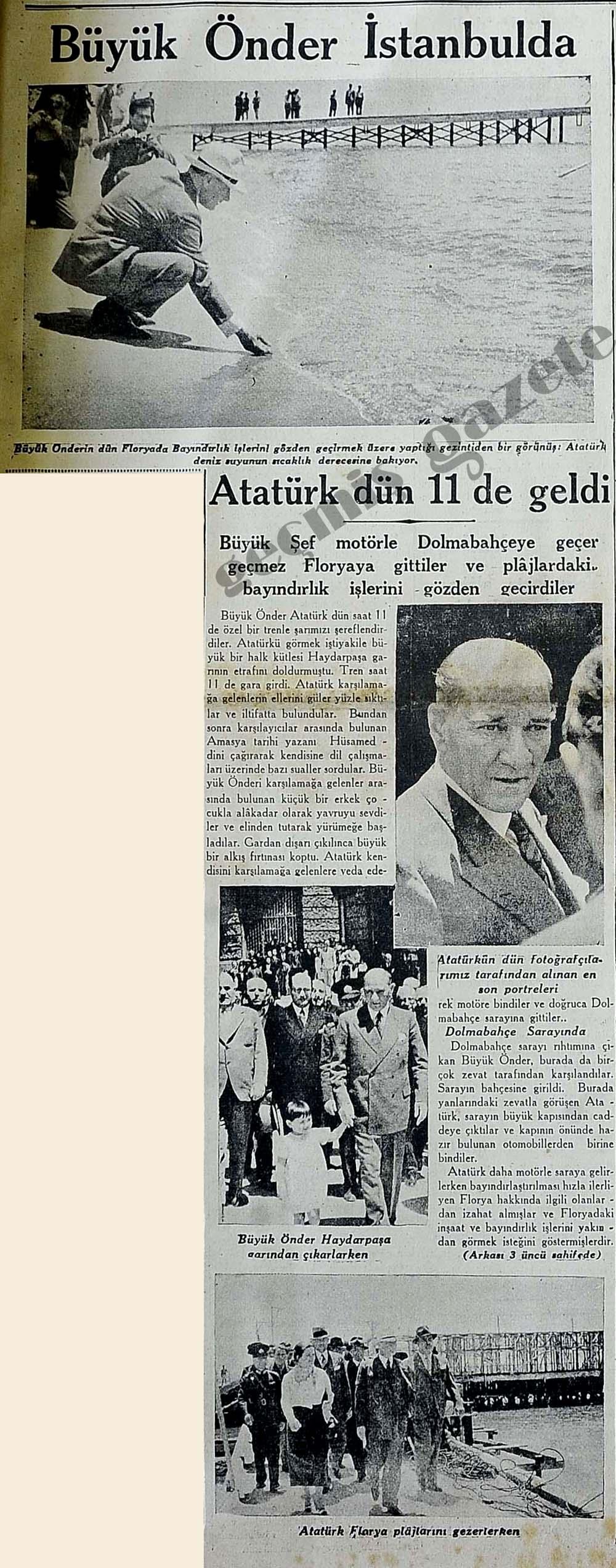 Atatürk dün 11 de geldi
