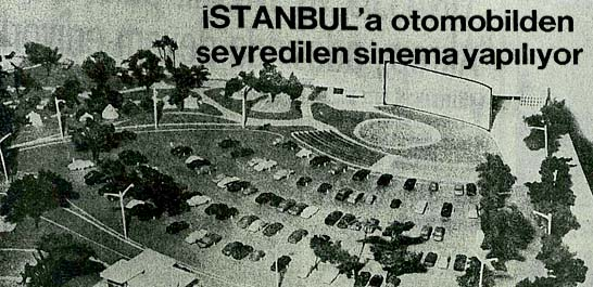 İstanbul'a otomobilden seyredilen sinema