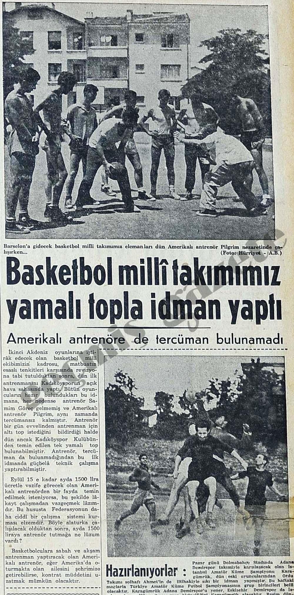 Basketbol milli takımımız yamalı topla idman yaptı