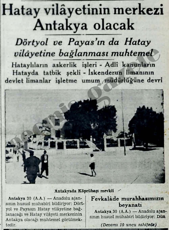 Hatay vilayetinin merkezi Antakya olacak