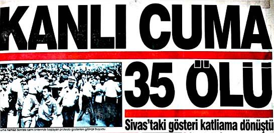 Sivas'taki gösteri katliama dönüştü
