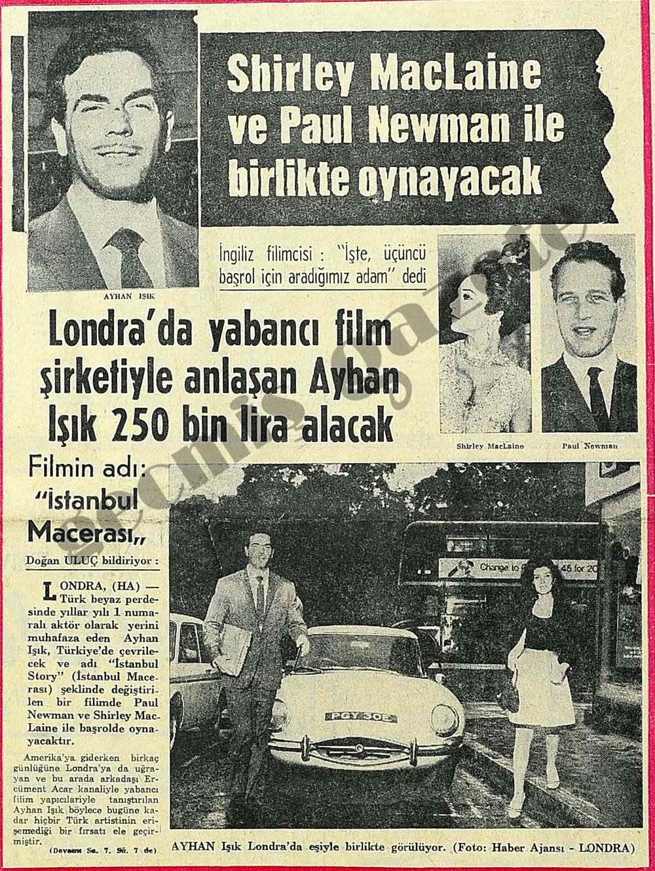 Ayhan Işık Shirley Maclaine ve Paul Newman ile birlikte oynayacak
