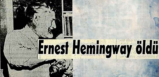 Ernest Hemingway öldü