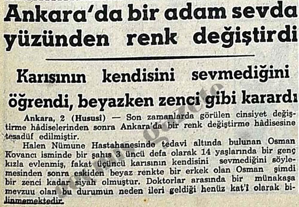 Ankara'da bir adam sevda yüzünden renk değiştirdi